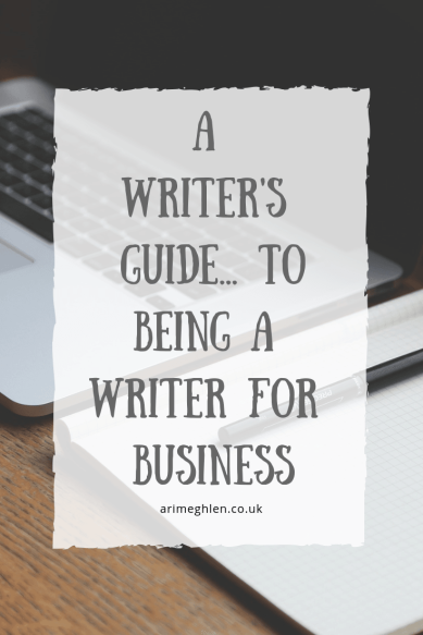 A Writer's Guide... to being a writer for business. Image of laptop and pad on desk from Pixabay