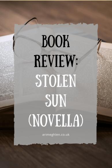 Book Review: Stolen Sun (novella) by Eli Hinze