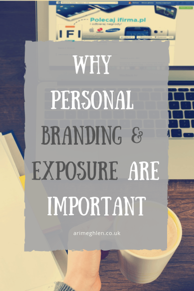 Why personal branding and exposure are important. Monday Marketing post. Image from Pixabay