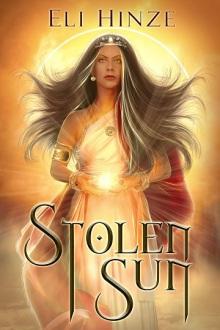Stolen Sun, a Mesopotamian fantasy novella by Eli Hinze. Book cover image of a Sun Goddess