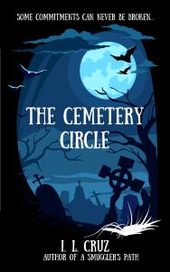 Book cover The Cemetery Circle by I.L. Cruz