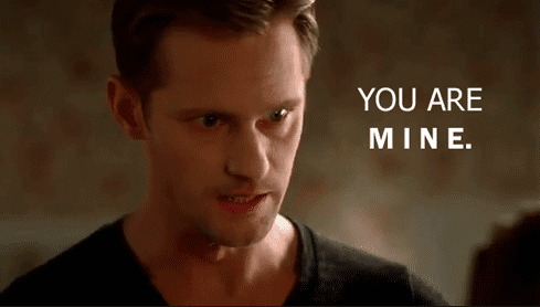 "Image of Eric Northman played by Alexander Skarsgård from True Blood telling protagonist Sookie, ""You are mine,"" aggressively"
