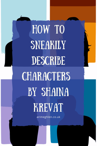 Banner-How-to-Sneakily-Describe-Characters-by-Shaina-Krevat
