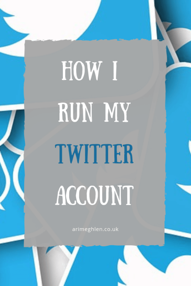 Banner - How I run my Twitter account.  Image of Twitter Icons, from Pixabay