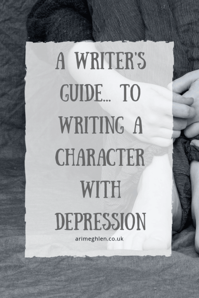 A writer's guide to writing a character with depression