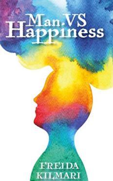 Book cover of Man vs Happiness by Frieda Kilmari