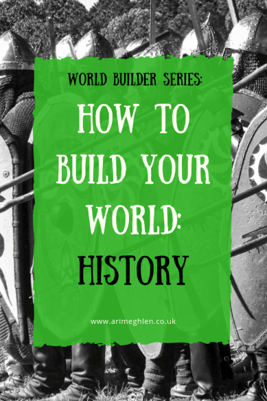 World Builder Series:  How to Build your World:  History. Image from Pixabay