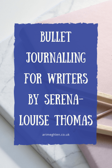 Bullet journalling for writers