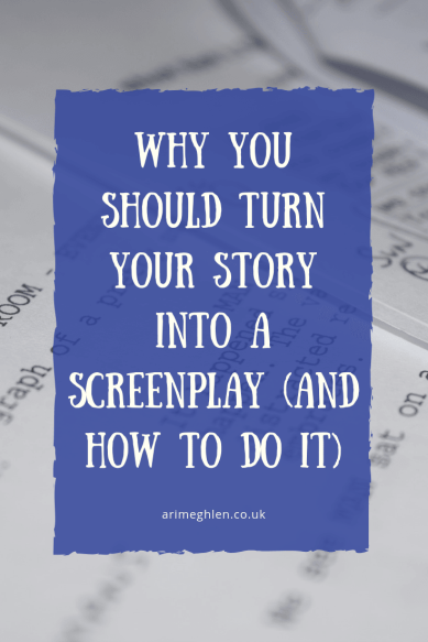 Banner - Guest post: Why you should turn your story into a screenplay and how to do it by writer A.S McDermott. Image of script from Pixabay