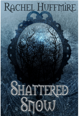 Book cover Shattered Snow by Rachel Huffmire