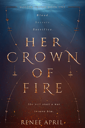Book cover Her Crown of Fire by Renee April