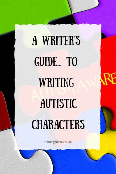 Banner - A Writer's Guide to writing autistic characters. Autism Awareness