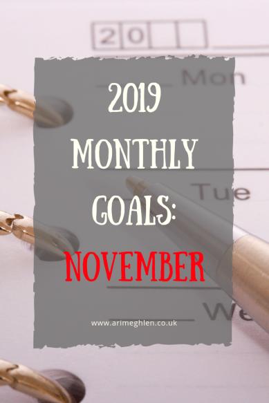 Banner - 2019 Monthly Goals: November.  Goal setting