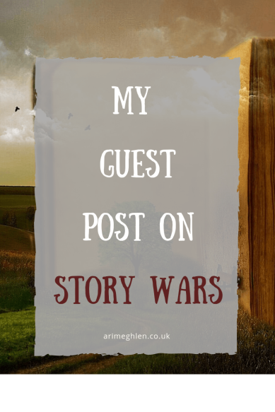 Banner - My Guest post on Story Wars.  Writer Platform.  Image from Pixabay