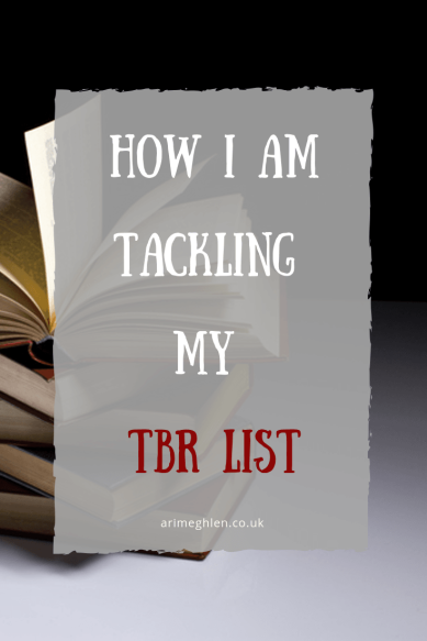 Banner - How I am Tackling my TBR List. Image of a stack of books. To Be Read List.