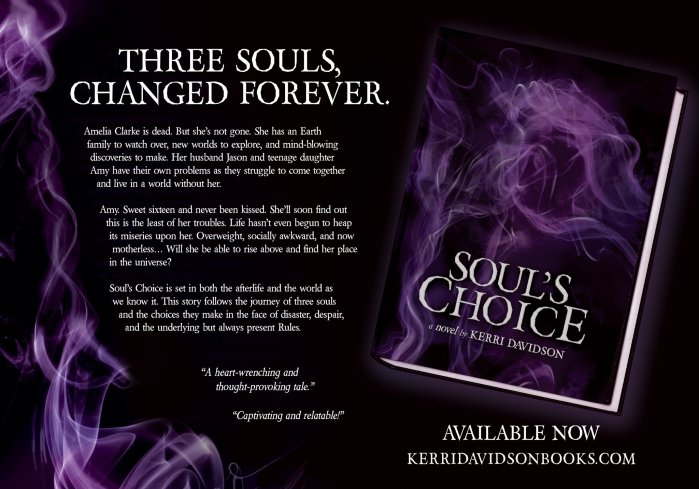 Book cover and blurb for Soul's Choice by Kerri Davidson A novel