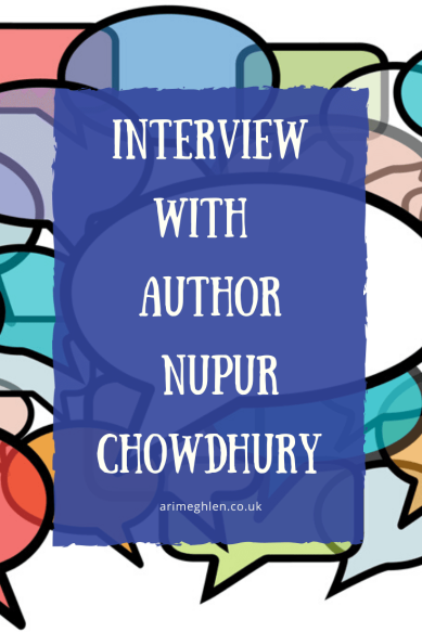 Banner - Interview with Author Nupur Chowdhury.