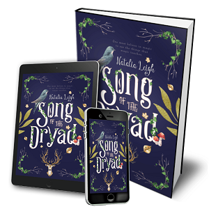 Novel Song of the Dryad by author Natalia Leigh. Available in hardback, paperback or on kindle