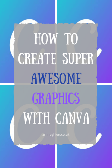 Banner - How to Create Super Awesome Graphics with Canva.