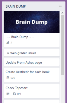 Trello Brain Dump list for the catch all
