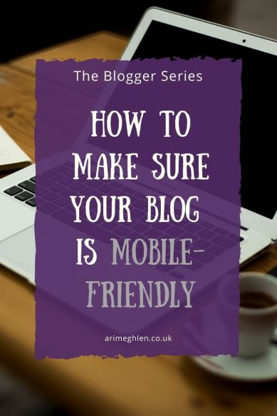 Banner - The Blogger Series - How to Make sure your blog is Mobile-Friendly. Laptop image from Pixabay