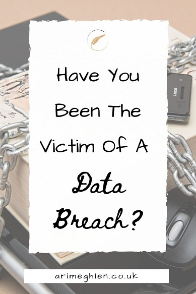Banner - Have you been the victim of a data breach? Image of a laptop, book and mobile phone wrapped in chains. Protect your data. arimeghlen.co.uk