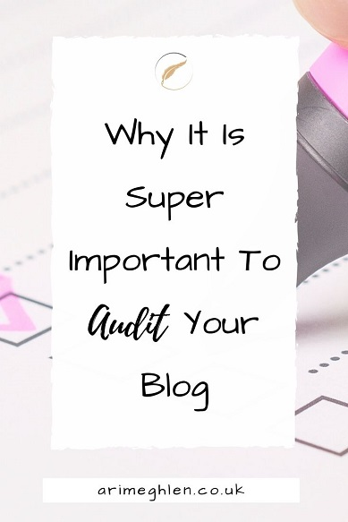 Banner - Why it is super important to audit your blog.  Image of a highlighter ticking off a checklist.  Image from Pixabay