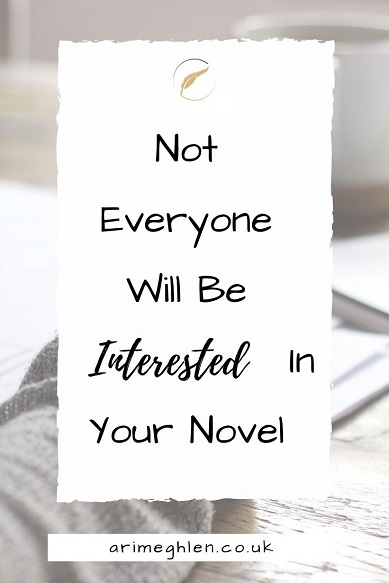 Banner - Not everyine will be interested in your novel.  Background image from Pixabay