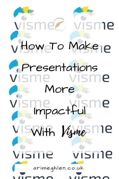 Banner - How to make presentations more impactful with Visme.  Visme logos in background.,  Arimeghlen.co.uk