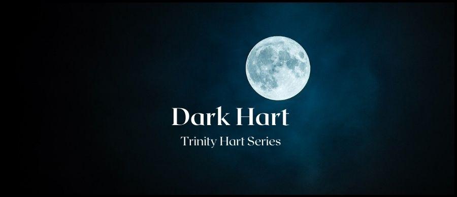 Dark Hart: Book 1 of the Trinity Hart Series