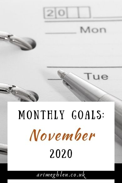 Monthly Goals: November 2020