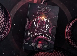 From Myths to Monsters Anthology Book Cover, surrounded by snakes