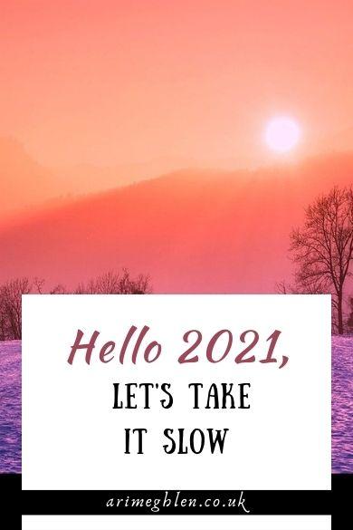 Hello 2021, Let's take
