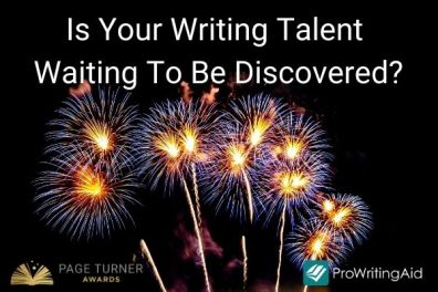Is Your Writing Talent Waiting To Be Discovered? Page Turner Awards