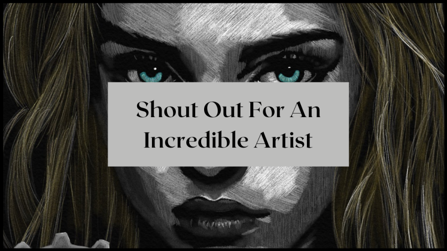 Shout out for an incredible artist