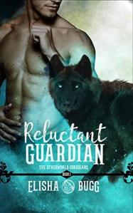 Book cover of Reluctant Guardian by Elisha Bugg