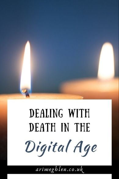 Dealing with death in the digital age
